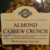 Almond Cashew Crunch